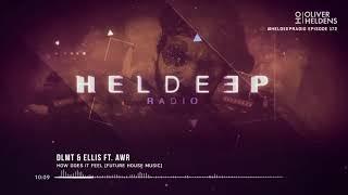 Oliver Heldens - Heldeep Radio #172