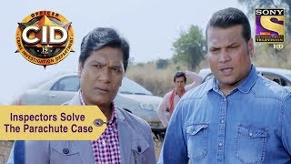 Your Favorite Character   Daya And Abhijeet Solve The Parachute Case   CID