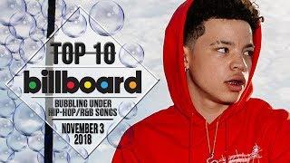 Top 10 • US Bubbling Under Hip-Hop/R&B Songs • November 3, 2018 | Billboard-Charts