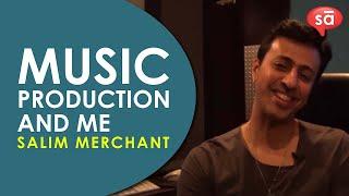 My approach to music production    Salim Merchant    part 3   S08 E09    converSAtions