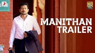 Manithan - Official Trailer | Udhayanidhi Stalin, Hansika | I Ahmed | Santhosh Narayanan