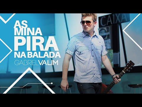 Xxx Mp4 Gabriel Valim As Mina Pira Na Balada Clipe Oficial 3gp Sex
