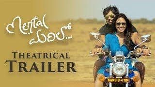 Mental Madhilo Theatrical Trailer | Sree Vishnu | Nivetha Pethuraj | Vivek Athreya