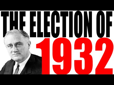 The Election of 1932 Explained