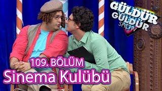 Güldür Güldür Show 109. Bölüm, Sinema Kulübü