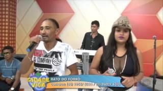 Rato do Forró canta sucessos no Cidade Viva