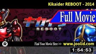 Watch: Kikaidâ Reboot (2014) Full Movie Online