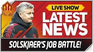 Solskjaer's Man Utd Job Battle! Man Utd News Now