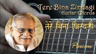 Tere Bina Zindagi - Guitar Chords & Strumming Lesson
