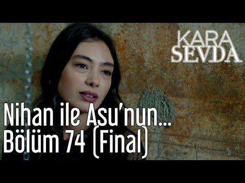 Kara Sevda 74. Bölüm (Final) - Nihan ile Asu'nun Hesaplaşması