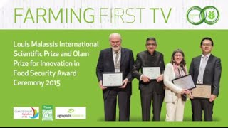 Louis Malassis and Olam Prize for Innovation in Food Security Awards Ceremony 2015