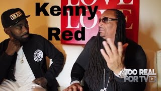 Kenny Red Exclusive Interview. Where are they now? Ep#3