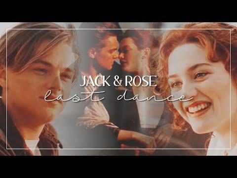 Jack & Rose | Last Dance