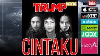 Trump Band - Cintaku (Official Lyrics Video)