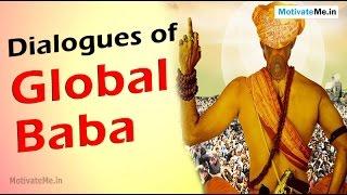 Beautiful Dialogues of 'Global Baba' Hindi Movie