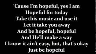 Bars and Melody - Hopeful (Lyrics)(Studio Version)