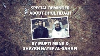 The Best 10 days of The Year   Mufti Menk and Sheikh Nayef