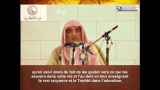 L'immense bienfait du Tawhid, toujours le Tawhid par Cheikh SalihAli Sheikh