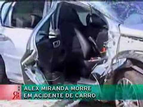 Alex Miranda morre em acidente de carro