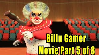 Billu Gamer Movie Part 5 of 8 I Live VFx Bollywood Movie I Circus I Joker I Live cum Animation Film