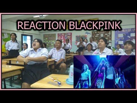 [Reaction] BLACKPINK - DDU-DU DDU-DU MV เวอร์ชันทั้งห้องเรียน