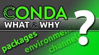 Conda - What & Why?