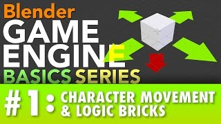 Blender Game Engine Basics Tutorial #1 : Logic Bricks & Character Movement #b3d #gamelogic