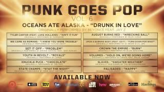 Punk Goes Pop Vol. 6 - Oceans Ate Alaska