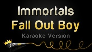 Fall Out Boy - Immortals - From