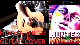 Hisoka's Theme (Kijutsushi no Baire) Hunter X Hunter Guitar Cover