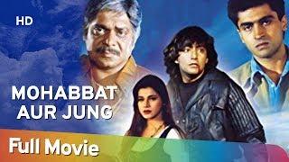 Mohabbat Aur Jung (1998) (HD) Hindi Full Movie - Kamal Sadanah | Deepak Tijori | Mohnish Bahl