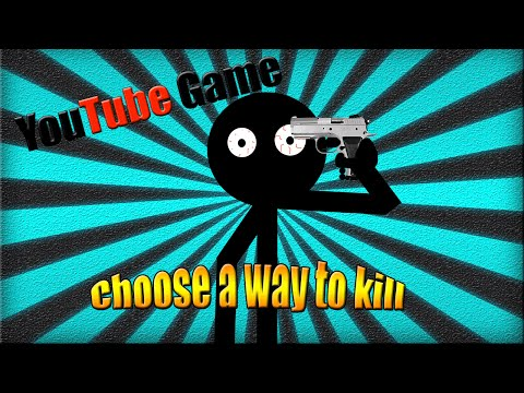 Xxx Mp4 YOUTUBE GAME Choose A Way To Kill Part 1 3gp Sex
