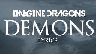 Imagine Dragons - Demons Lyrics