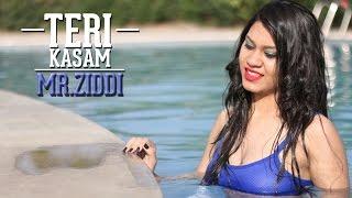 Teri Kasam | Mr. Ziddi | Latest Hindi Rap Songs 2016 | DESI HIP HOP