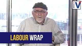 Labour Wrap with Terry Bell 26 April 2017