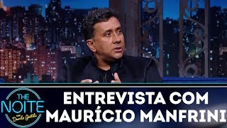 Entrevista com Maurício Manfrini | The Noite (07/12/17)