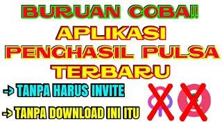 Aplikasi Penghasil Pulsa 2018 Tanpa Invite Tanpa Download
