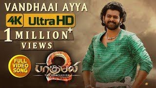 Vandhaai Ayya Full Video Song - Baahubali 2 Tamil Video Songs | Prabhas, Anushka Shetty