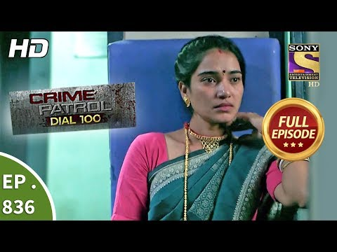 Xxx Mp4 Crime Patrol Dial 100 Ep 836 Full Episode 6th August 2018 3gp Sex