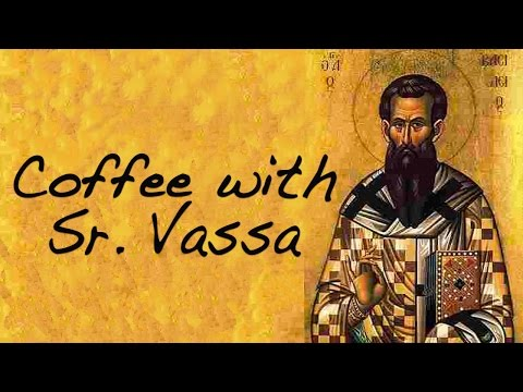 Coffee with Sr. Vassa Ep.36 (Basil the Great)