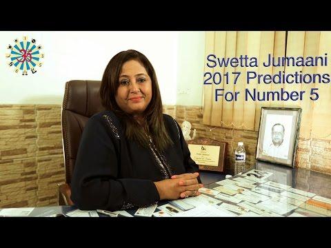 Swetta Jumaani Predictions for No 5 in 2017