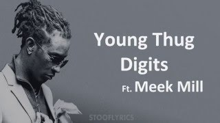 Young Thug Digits Feat Meek Mill (Lyrics)