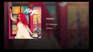 DJ Maryam Adams (Official Aaudio)