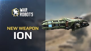 NEW in War Robots 🔥 - ION