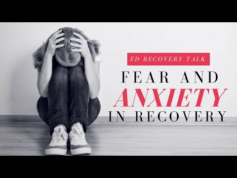 Fear, Anxiety And Why You Feel Mentally So Uncomfortable in Eating Disorder Recovery