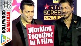 Salman Khan   Shah Rukh Khan On Working Together In A Film   MUST WATCH