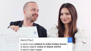 Emily Ratajkowski & Aaron Paul Answer the Web
