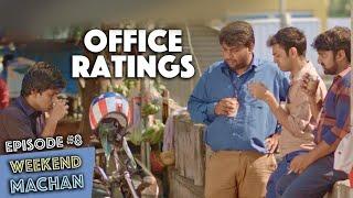 Weekend Machan | EP #8 - Office Ratings | an Ondraga Web Series
