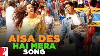 Aisa Des Hai Mera Song | Veer-Zaara | Shah Rukh Khan | Preity Zinta