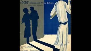 Friedrich Schwarz — Wenn ich die blonde Inge...